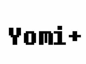 Yomi+优米加